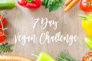 7 Day Vegan Challenge (With Recipes)